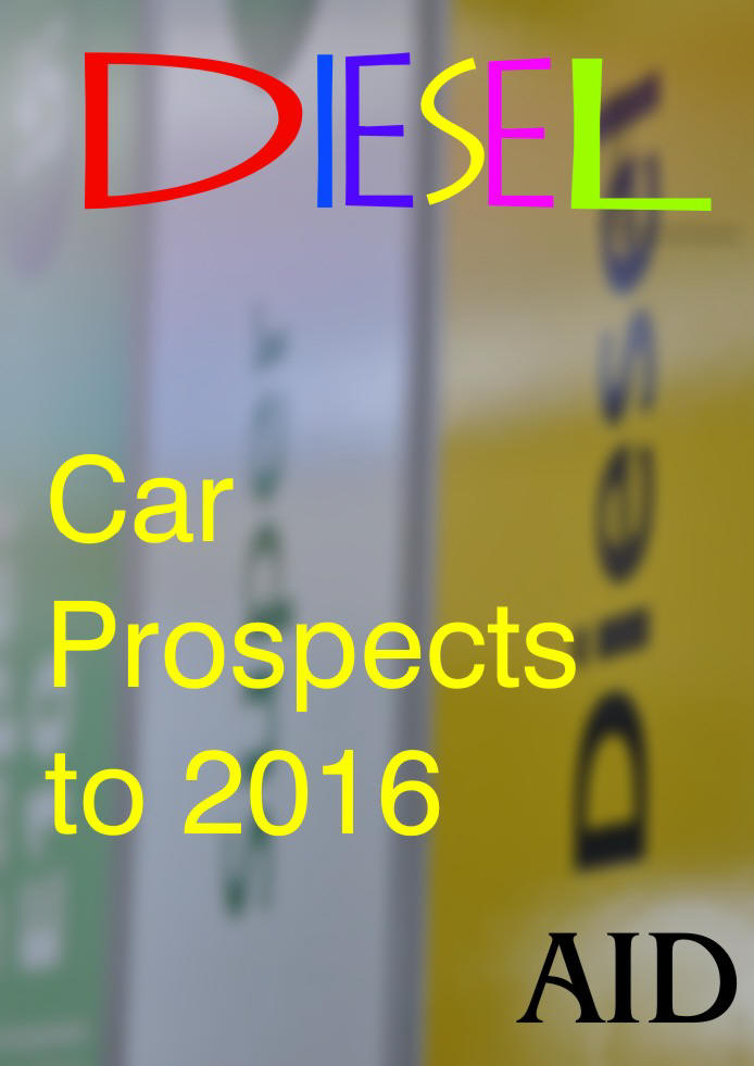 AID Diesel Car Prospects to 2016